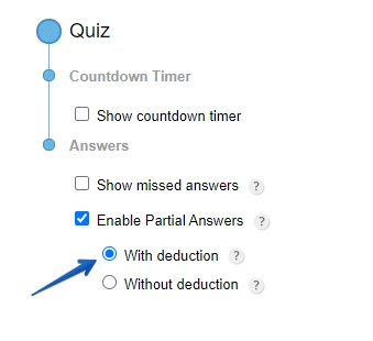 partial answers with deduction type quiz form